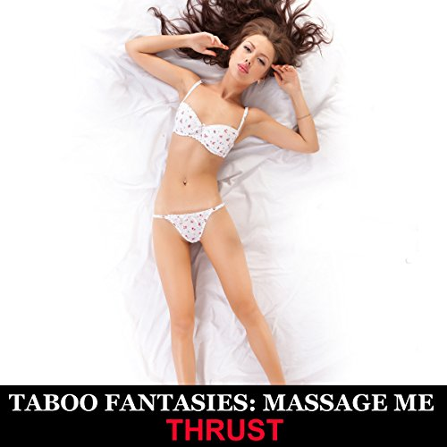 Taboo Fantasies: Massage Me audiobook cover art