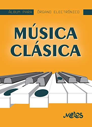 Música clásica para órgano: Album para órgano electrónico