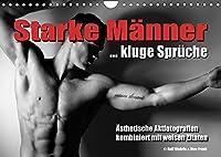 Starke Maenner... kluge Sprueche (Wandkalender 2022 DIN A4 quer): Aesthetische Aktfotografien kombiniert mit weisen Spruechen (Monatskalender, 14 Seiten )
