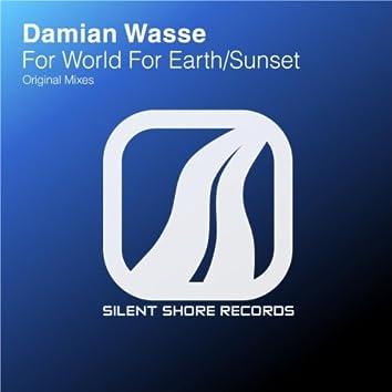For World For Earth / Sunset