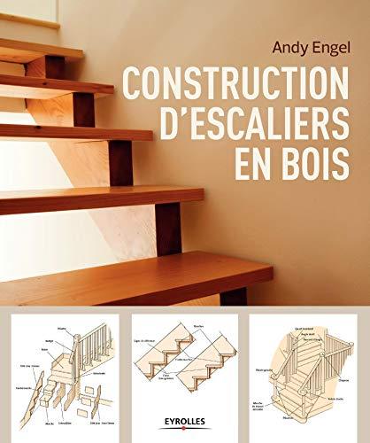 Construction descaliers en bois