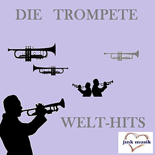 Die Trompete - Welt-Hits