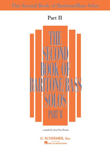 The Second Book of Baritone/Bass Solos Part II: Book Only