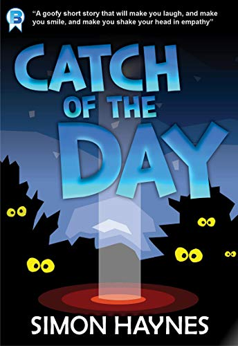 Catch of the Day: A short story