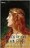 Queen of the Black Coast Conan the Barbarian (English Edition)...