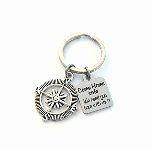 Come Home safe we need you here with us Key Chain, First Responder Keychain, Gift for Husband, Wife, Boyfriend, Girlfriend, Son or Daughter, New Driver's Keyring, Police, Army, Navy, Military Compass