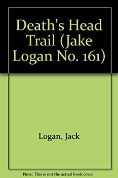 Death's Head Trail - Book #161 of the Slocum