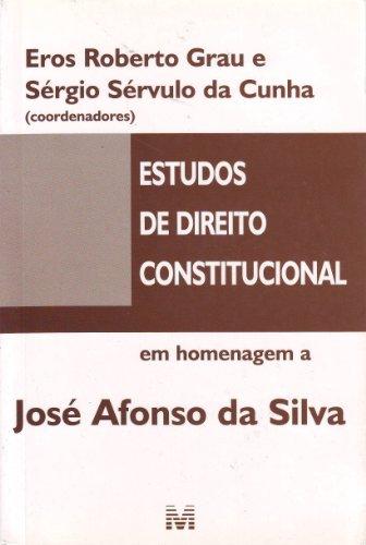 Estudos de Direito Constitucional em Homenagem a José Afonso da Silva