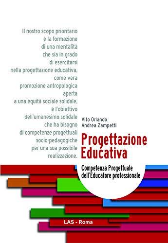 Progettazione educativa. Competenza progettuale dell'educatore professionale