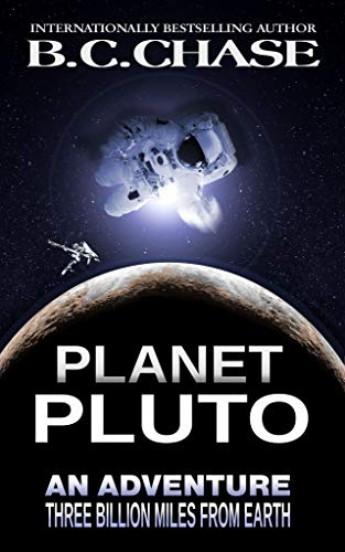 Planet Pluto: A Suspense Novel by B.C. CHASE