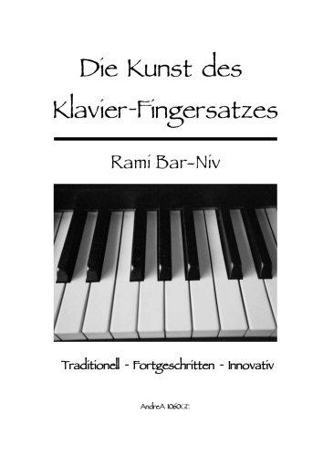 Die Kunst des Klavier-Fingersatzes: Traditionell, Fortgeschritten und Innovativ