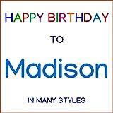 Happy Birthday To Madison - Blues