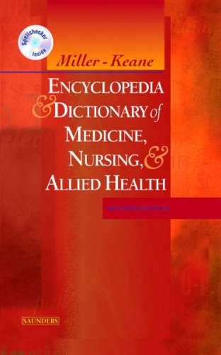 Miller-Keane Encyclopedia & Dictionary of Medicine,...
