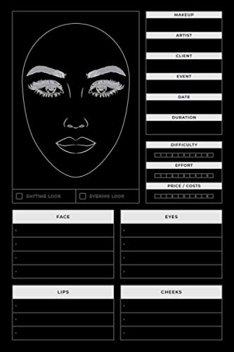Makeup Charts Book: MakeUp NoteBook Journal   Makeup Templates for Makeup Artists White Model   Makeup Artist Sculpt and Shape Charts   Makeup ... and Plan their Designs For Female or Girls