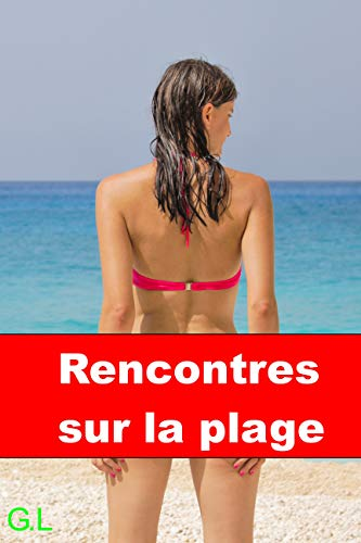 L'infographie du jour : les plages de France les plus propices aux rencontres