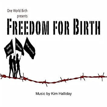 Freedom for Birth