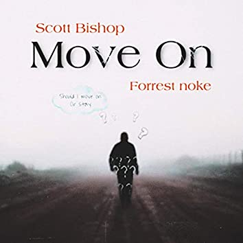 Move on (feat. Forrest Noke)
