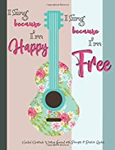 I Sing Because I'm Happy I Sing Because I'm Free Guided Gratitude Writing Journal with Prompts & Positive Quotes: A Coloring Book Weekly Planner for ... with Calendars, Word Searches and Drawing