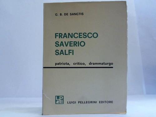 Francesco Saverio Salfi. Patriota, critico, drammaturgo