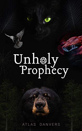 Unholy Prophecy