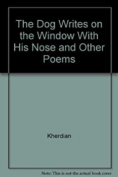 The Dog Writes on the Window With His Nose and Other Poems 0590074482 Book Cover