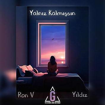 Yalnız Kalmışsın (feat. Yıldız)