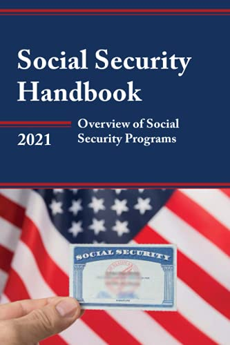 Compare Textbook Prices for Social Security Handbook 2021: Overview of Social Security Programs  ISBN 9781641434850 by Social Security Administration, Social Security Administration