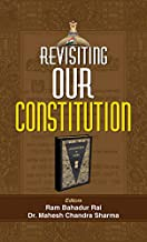 Revisiting Our Constitution