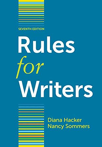 Rules for Writers, 7th Edition