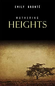 Wuthering Heights Kindle Edition