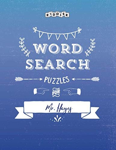 Word Search Puzzles for Mr. Hayes