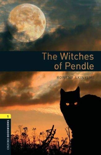 6. Schuljahr, Stufe 2 - The Witches of Pendle - Neubearbeitung (Oxford Bookworms Library, Stage 1)