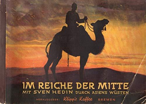 Im Reich der Mitte mit Sven Hedin durch Asiens Wüsten (Sammelalbum)
