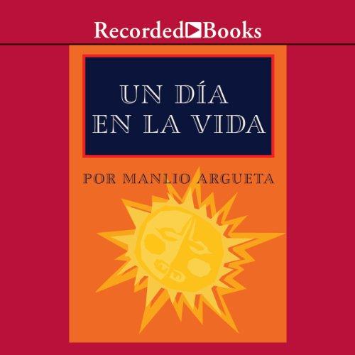 Un día en la vida [A Day In The Life (Texto Completo)] audiobook cover art