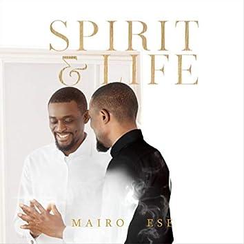 Spirit and Life