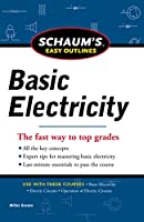 Schaum's Easy Outlines of Basic Electricity