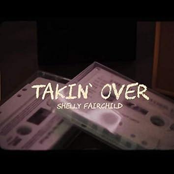 Takin Over