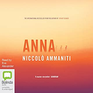 Anna                   By:                                                                                                                                 Niccolò Ammaniti                               Narrated by:                                                                                                                                 Eva Alexander                      Length: 7 hrs and 30 mins     11 ratings     Overall 4.4
