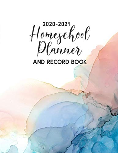 2020-2021 Homeschool Planner & Record Book: A Well Planned Year for Your Elementary, Middle School,