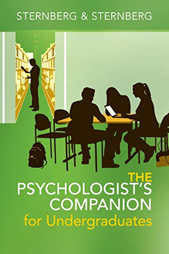 The Psychologist's Companion for Undergraduates: A Guide to Success for College Students