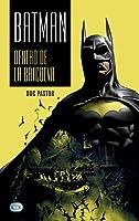 Batman: Dentro De La Batcueva/ Inside the Batcave