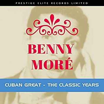 Cuban Great - The Classic Years