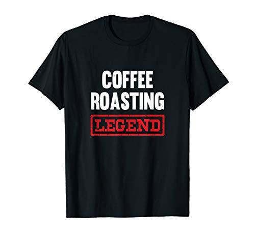 Coffee Roasting Legend Tshirt Coffee Bean Roaster Gift T-Shirt