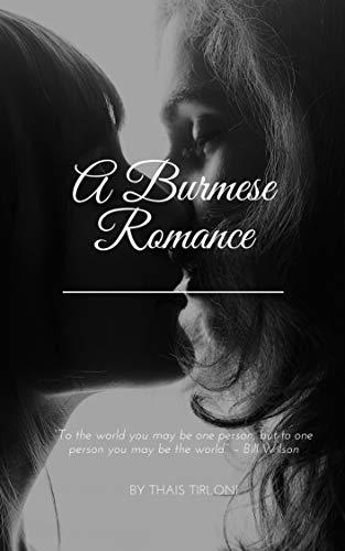 A Burmese Romance