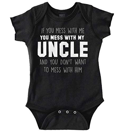 Brisco Brands You Mess with Me Mess with My Uncle Newborn Baby Boy Girl Romper Black