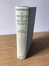 A Search in Secret Egypt. With plates