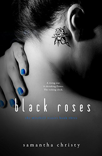 Black Roses (A Mitchell Sisters Novel)