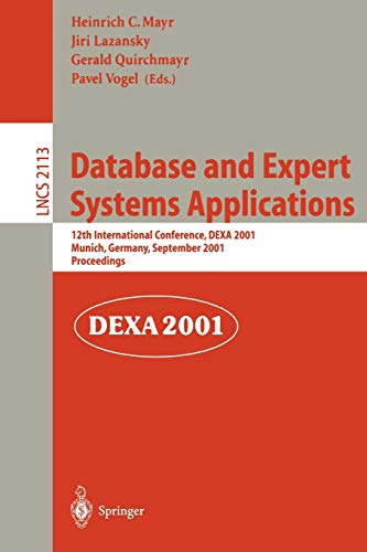 Database and Expert Systems Applications: 12th International Conference, DEXA 2001 Munich, Germany, September 3-5, 2001 Proceedings (Lecture Notes in Computer Science (2113))の詳細を見る