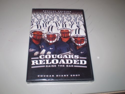 Cougars Reloaded Raise the Bar - 2007 BYU Football