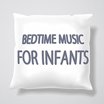Bedtime Music for Infants